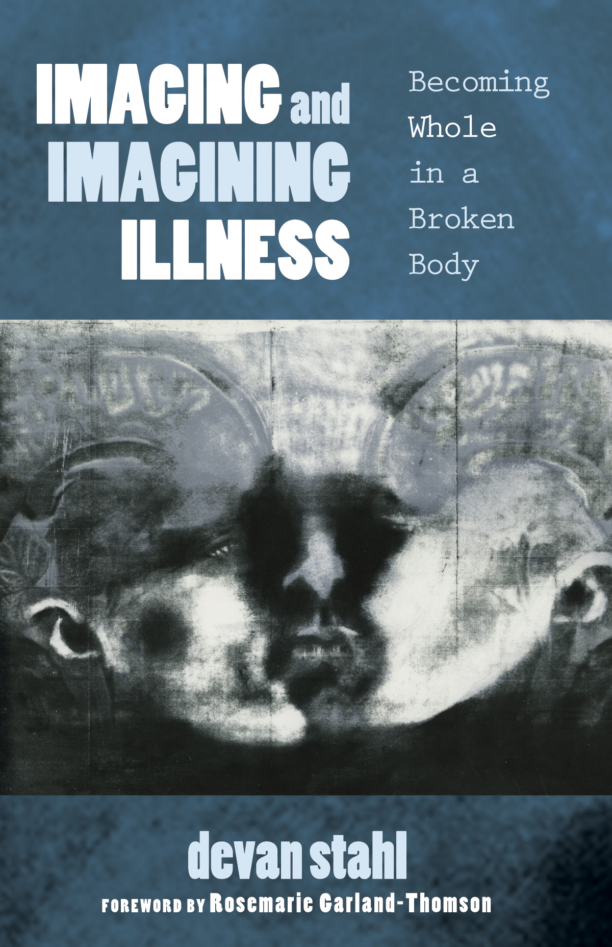 Book cover: Imaging and Imagining Illness